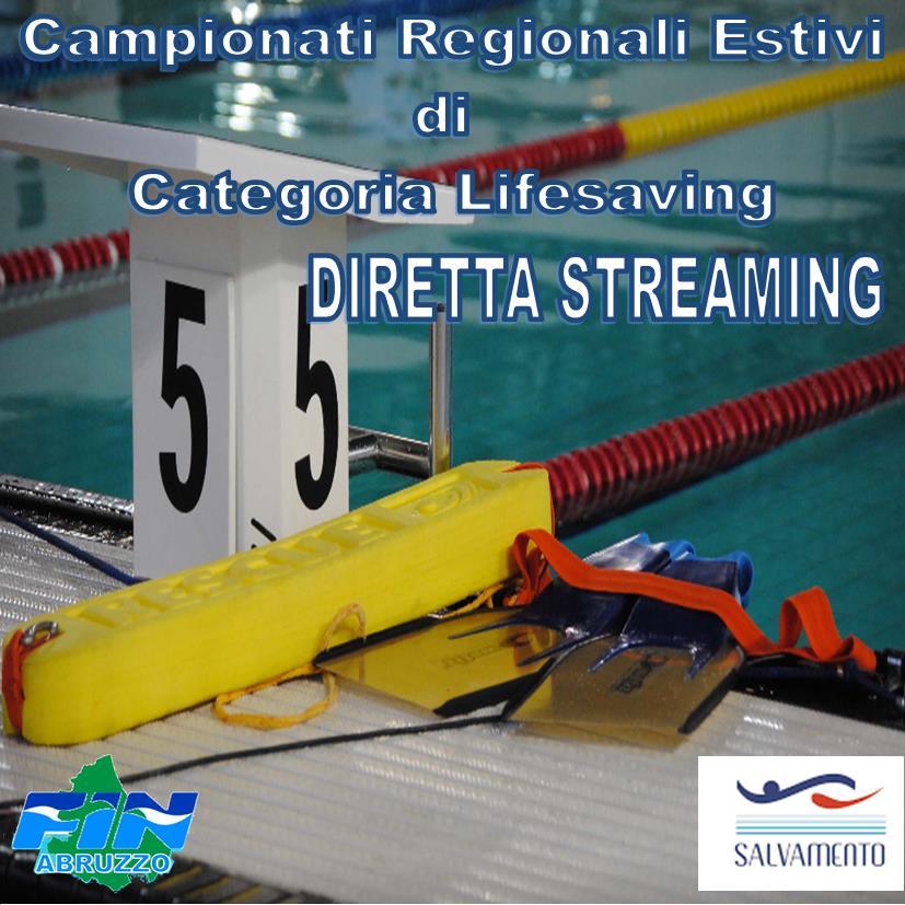DIRETTA STREAMING Campionati Regionali Estivi di Categoria Lifesaving